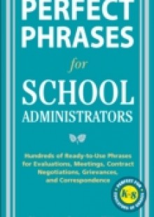 Обложка книги  - Perfect Phrases for School Administrators
