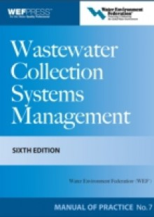 Обложка книги  - Wastewater Collection Systems Management MOP 7, Sixth Edition