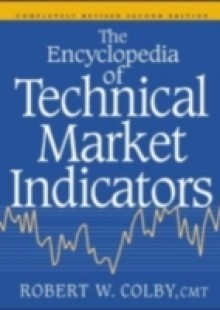 Обложка книги  - Encyclopedia Of Technical Market Indicators, Second Edition
