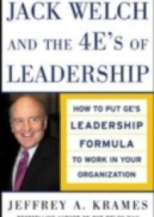 Обложка книги  - Jack Welch and The 4 E's of Leadership