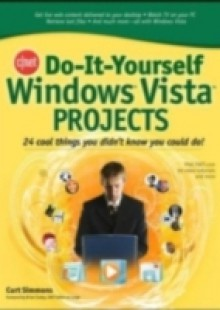 Обложка книги  - CNET Do-It-Yourself Windows Vista Projects