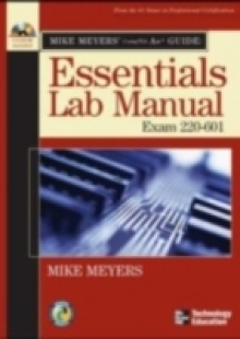 Обложка книги  - Mike Meyers' A+ Guide: Essentials Lab Manual (Exam 220-601)