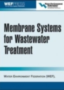 Обложка книги  - Membrane Systems for Wastewater Treatment