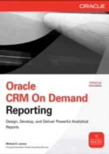 Обложка книги  - Oracle CRM On Demand Reporting