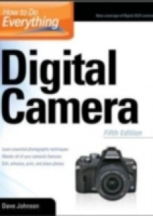 Обложка книги  - How to Do Everything: Digital Camera