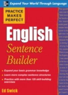 Обложка книги  - Practice Makes Perfect English Sentence Builder