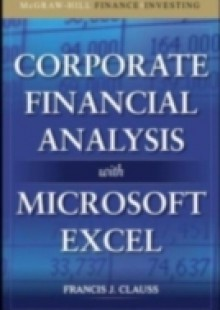 Обложка книги  - Corporate Financial Analysis with Microsoft Excel