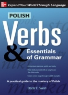 Обложка книги  - Polish Verbs & Essentials of Grammar, Second Edition