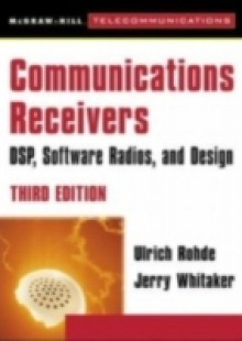 Обложка книги  - Communications Receivers: DPS, Software Radios, and Design, 3rd Edition