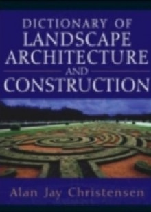 Обложка книги  - Dictionary of Landscape Architecture and Construction