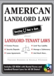 Обложка книги  - American Landlord Law: Everything U Need to Know About Landlord-Tenant Laws