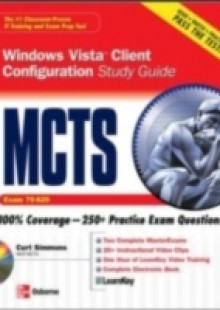 Обложка книги  - MCTS Windows Vista Client Configuration Study Guide (Exam 70-620)
