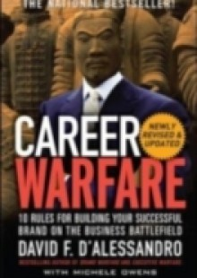 Обложка книги  - Career Warfare: 10 Rules for Building a Sucessful Personal Brand on the Business Battlefield
