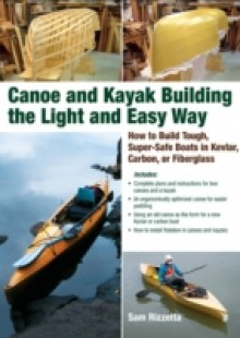 Обложка книги  - Canoe and Kayak Building the Light and Easy Way