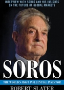 Обложка книги  - Soros: The Life, Ideas, and Impact of the World's Most Influential Investor
