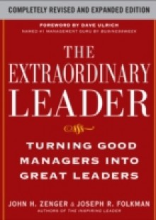 Обложка книги  - Extraordinary Leader: Turning Good Managers into Great Leaders