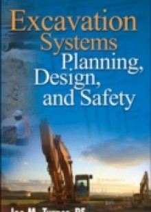 Обложка книги  - Excavation Systems Planning, Design, and Safety