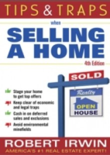 Обложка книги  - Tips and Traps When Selling a Home