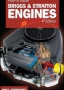 Обложка книги  - How to Repair Briggs and Stratton Engines, 4th Ed.