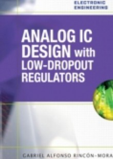Обложка книги  - Analog IC Design with Low-Dropout Regulators (LDOs)