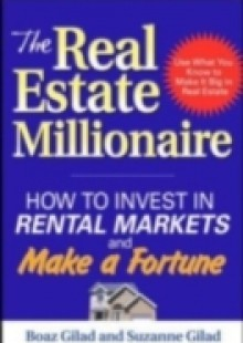 Обложка книги  - Real Estate Millionaire: How to Invest in Rental Markets and Make a Fortune