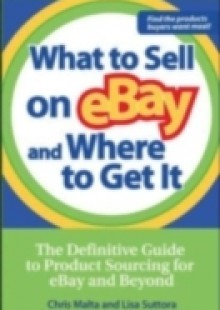 Обложка книги  - What to Sell on eBay and Where to Get It