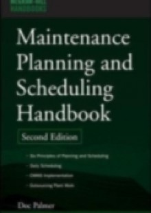 Обложка книги  - Maintenance Planning and Scheduling Handbook