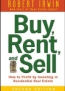 Обложка книги  - Buy, Rent, and Sell: How to Profit by Investing in Residential Real Estate