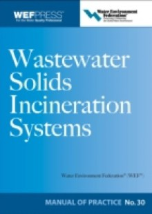 Обложка книги  - Wastewater Solids Incineration Systems MOP 30