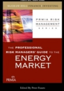 Обложка книги  - Professional Risk Managers' Guide to the Energy Market, Chapter 13