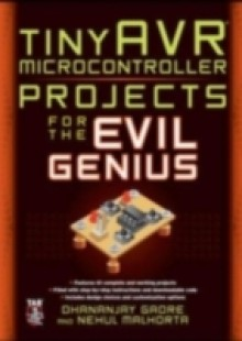 Обложка книги  - tinyAVR Microcontroller Projects for the Evil Genius