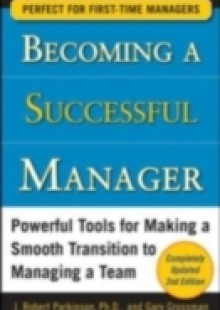Обложка книги  - Becoming a Successful Manager, Second Edition