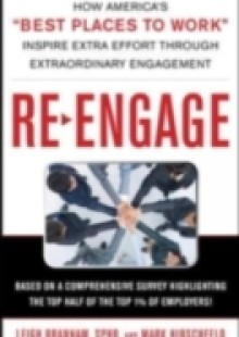 Обложка книги  - Re-Engage: How America's Best Places to Work Inspire Extra Effort in Extraordinary Times