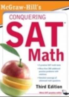 Обложка книги  - McGraw-Hill's Conquering SAT Math, Third Edition