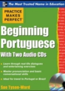 Обложка книги  - Practice Makes Perfect Beginning Portuguese