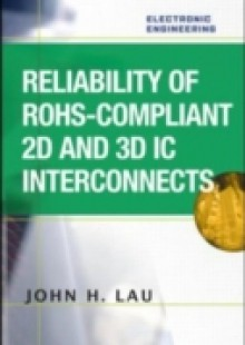 Обложка книги  - Reliability of RoHS-Compliant 2D and 3D IC Interconnects