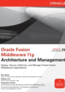 Обложка книги  - Oracle Fusion Middleware 11g Architecture and Management