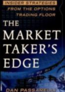 Обложка книги  - Market Taker's Edge: Insider Strategies from the Options Trading Floor