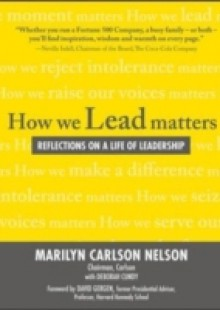 Обложка книги  - How We Lead Matters: Reflections on a Life of Leadership