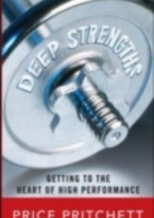 Обложка книги  - Deep Strengths: Getting to the Heart of High Performance