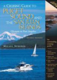 Обложка книги  - Cruising Guide to Puget Sound and the San Juan Islands