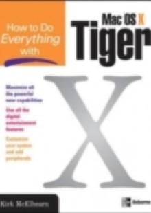 Обложка книги  - How to Do Everything with Mac OS X Tiger