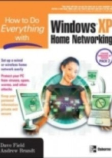 Обложка книги  - How to Do Everything with Windows XP Home Networking