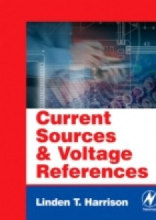 Обложка книги  - Current Sources and Voltage References