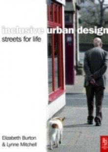Обложка книги  - Inclusive Urban Design: Streets For Life