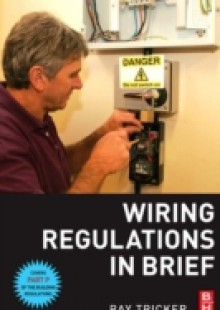 Обложка книги  - Wiring Regulations in Brief