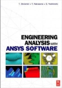 Обложка книги  - Engineering Analysis with ANSYS Software