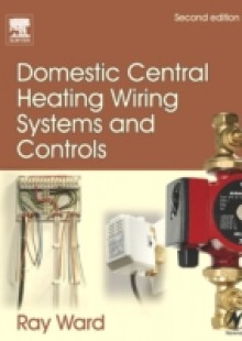 Обложка книги  - Domestic Central Heating Wiring Systems and Controls