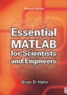 Обложка книги  - Essential MATLAB for Scientists and Engineers
