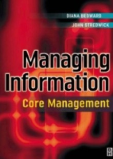 Обложка книги  - Managing Information: Core Management